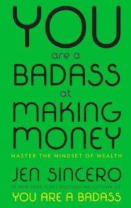 you are badass- making money