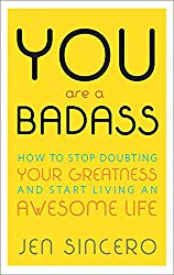 you are badass- stop doubting